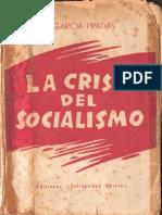 García Pradas, José - La Crisis Del Socialismo