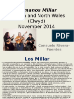 Hermanos Millar in London and North Wales