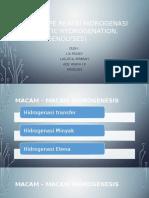 Tipe –Tipe Reaksi Hidrogenasi (Catalitic Hydrogenation