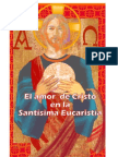 El amor de Cristo en la Santísima Eucaristía