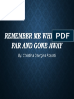 Remember Me When I Am Far and Gone Away