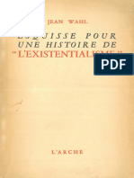 Jean Wahl Esquisse Pour Une Histoire de Lexistentialisme Suivie de Kafka Et Kierkegaard
