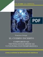 El cuerpo incierto corporeidad, tecnologías médicas y cultura co