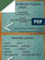 HSP (Henoch Schonlein Purpura)