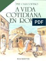 283856801 Carcopino Jerome La Vida Cotidiana en Roma