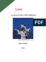 Pablo Pineau - La Educación Como Derecho