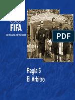 5.Regla 5 El Arbitro