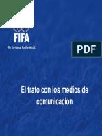 24. El Trato Con Los Medios de Comunicacion