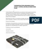 3.3 RELATIVA A LA INFRAESTRUCTURA (SEGURIDAD FISICA, PROTECCION ELECTRICA, CONTROL DE NIVEL DE MEDICIONES ELECTROMAGNETICAS)