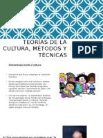 Teorías de La Cultura, Métodos y Técnicas