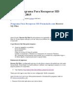 Melhor Programa Para Recuperar HD Formatado 2015