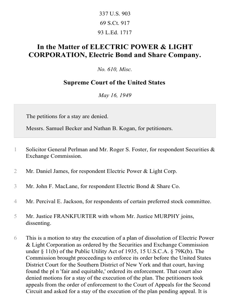 In The Matter Of Electric Power U0026 Light Corporation, Electric Bond And  Share Company, 337 U.S. 903 (1949) | Appellate Court | Appeal