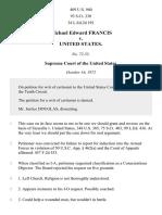 Michael Edward Francis v. United States, 409 U.S. 940 (1972)
