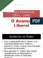 Brasil Império - Primeiro Reinado - Regencia