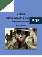 Noam Chomsky & Mediji, Propaganda i Sistem