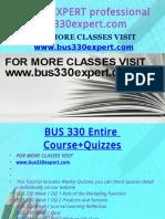 BUS 330 EXPERT Professional Tutor Bus330expert.com