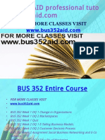 BUS 352 AID Professional Tutor Bus352aid.com