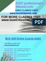BUS 434 ASSIST Professional Tutor Bus434assist.com