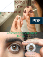 Changing Lives with Cosmetic Scleral Shells