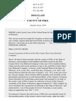 Douglass v. County of Pike, 101 U.S. 677 (1880)