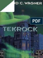 1999 - 5. Wagner, Roland-C.-[Les Futurs Mystères de Paris-05]Tekrock