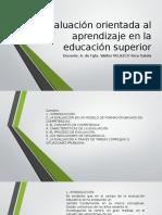Evaluación orientada al aprendizaje en la educación superior (1).pptx