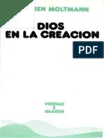 Moltmann Jurgen Dios en La Creacion