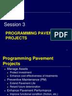 Session 3 - Programming Pavement Projects.pdf