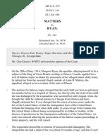 Matters v. Ryan, 249 U.S. 375 (1919)