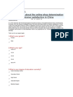 Questionnaire About the Online Shop Determination of Customer Satisfaction in China