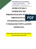 Estructura y Formato de Presentación Para El Proyecto de Investigación en La Unidad de Titulación Especial (Ocas)