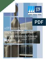 Gustavo Sanches ( STF) Processo Eletronico e Interoperabilidade