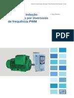 WEG Motores de Inducao Alimentados Por Inversores de Frequencia Pwm 50029351 Artigo Tecnico Portugues Br