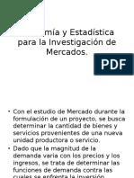 Economía y Estadística Para La Investigación de Mercados. CLASE