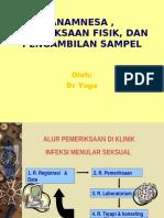08.45-10.15 Anamnesa, Pemeriksaan & Ambil Sampel.ppt