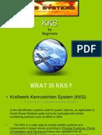 KKS for Beginners