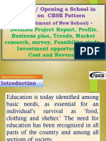Starting / Opening a School in India on CBSE Pattern (Establishment of New School) - Detailed Project Report, Profile, Business plan, Trends, Market research, survey, Feasibility study, Investment opportunities, Cost and Revenue