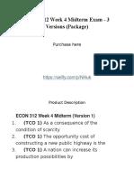 ECON 312 Week 4 Midterm Exam - 3 Versions (Package)
