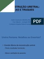 11h30 - André Cavalcanti- Reconstrução Uretral Dicas e Truques