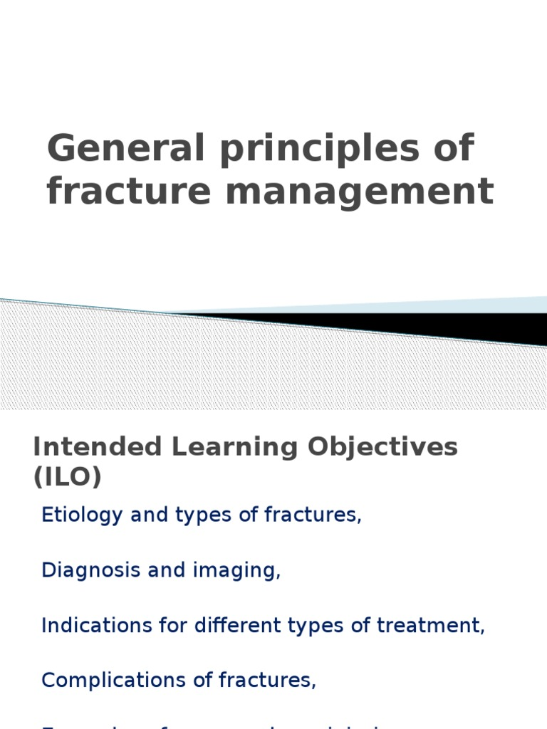 General Principles Of Fracture Managment Musculoskeletal System