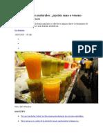 Zumos de Frutas Naturales, Opcion Sana o Veneno Dulce