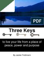 ThreeKeysToLiveYourLifeFromPeacePowerAndPurposeFinal4R