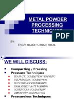 Metal Powder Processing Techniques