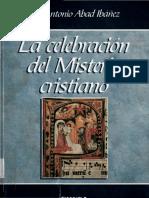 Abad Ibañez Jose Antonio - La Celebracion Del Misterio Cristiano