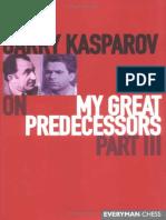 Kasparov Predecessors Vol. 3