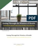 Gazing Through the Window of Health