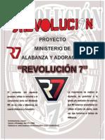 """Ministerio de Alabanza y Adoración """"Revolución 7"""""""
