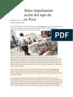 Commodities Impulsarían Estabilización Del Tipo de Cambio en Perú