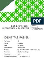 BST + CRS Hipertensi Dyspesia