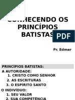PRINCÍPIOS BATISTAS